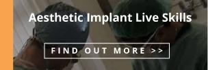 Aesthetic Implant Live Skills